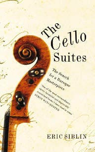 Image result for eric siblin bach cello suites
