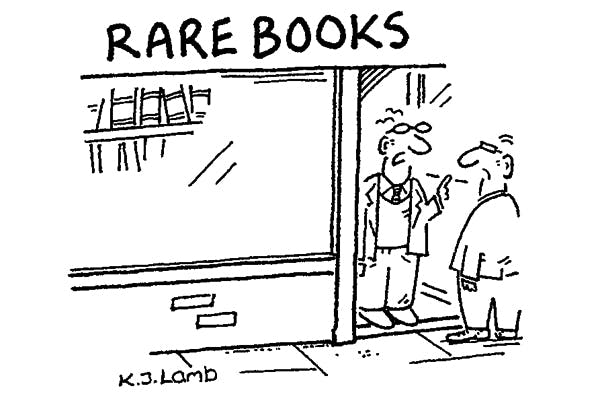 'Try the library — books are even rarer there.'
