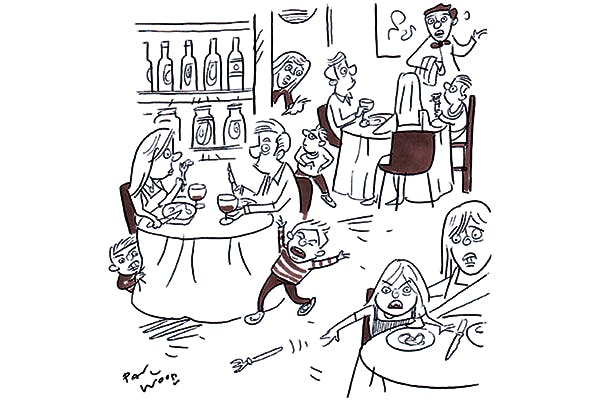 'Is everything OK with your meal? Your child isn't running wild in our restaurant.'